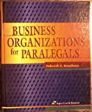 Business Organizations for Paralegals, Bouchoux, Deborah E., 1567064841