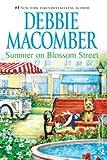 Summer on Blossom Street, Debbie Macomber, 0778326438