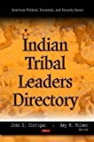 Indian Tribal Leaders Directory, John D. Corrigan and Amy M. Volmer, 1611228476