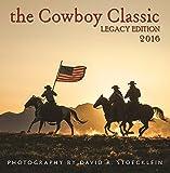 2016 Cowboy Classic Wall Calendar