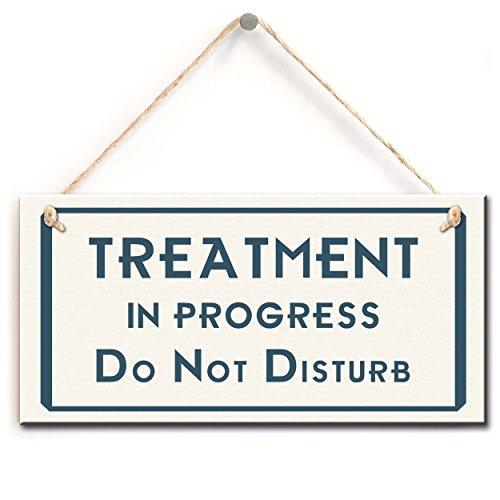 Rustic Style Warning Sign- Treatment In Progress, Do Not Disturb. Functional Treatment Room Door Sign (5