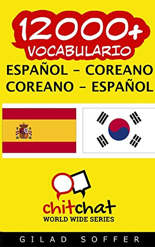 12000+ Español – Coreano Coreano – Español Vocabulario