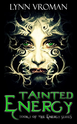 Tainted Energy (The Energy Series Book 1)