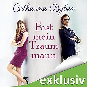 Fast mein Traummann (Not Quite 5) Hörbuch