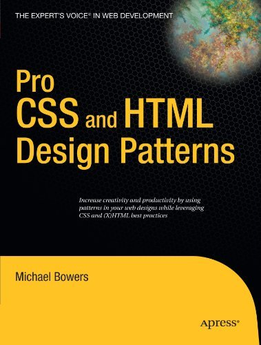 Pro CSS and HTML Design Patterns by Michael Bowers (2007-04-24)
