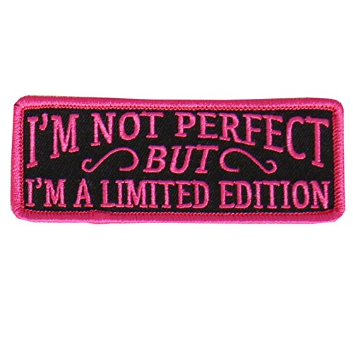 I'm Not Perfect, I'm LIMITED EDITION, Premium Quality Iron-On / Saw-On, Rayon PATCH - 4