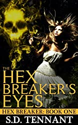 The Hex Breaker's Eyes (English Edition)