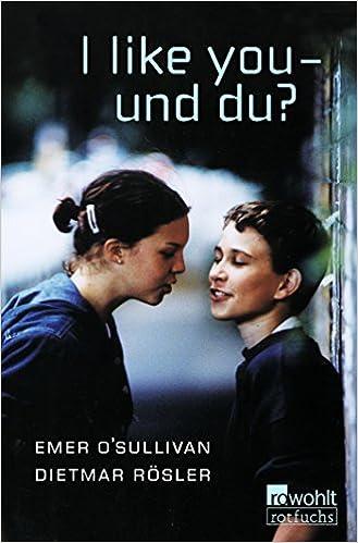 I Like You Und Du Eine Deutsch Englische Geschichte Fiction
