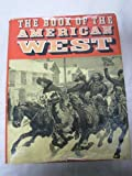 Book of the American West, Outlet Book Company Staff and Random House Value Publishing Staff, 0517028212