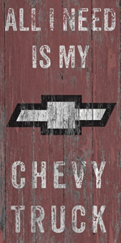 Fan Creations All I need is my Chevy Truck 5 x 10 Wooden Sign