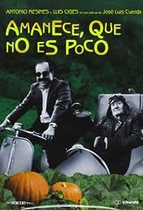 Amanece Que No Es Poco [DVD]