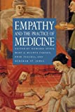Empathy and the Practice of Medicine, , 0300066708