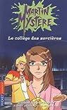 Martin Mystère, tome 2 : Le collège des sorcières par Legardinier