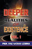 download ebook 1: deeper realities of existence: volume one pdf epub