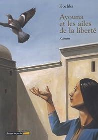 Ayouna et les ailes de la liberté par  Kochka