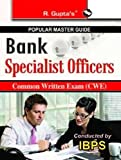 Popular Master Guide Bank Specialist Officers Common Written Exam (CWE)