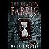 The Shadow Fabric: a supernatural horror novel (Shadow Fabric Mythos)