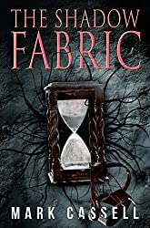The Shadow Fabric: a supernatural horror novel