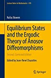 img - for Equilibrium States and the Ergodic Theory of Anosov Diffeomorphisms (Lecture Notes in Mathematics) book / textbook / text book