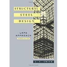Structural Steel Design: LRFD Approach