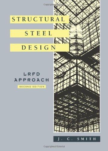 Structural Steel Design  Lrfd Approach