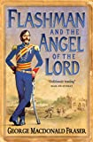 Front cover for the book Flashman and the Angel of the Lord by George MacDonald Fraser