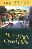 These High, Green Hills, Jan Karon, 0670869341