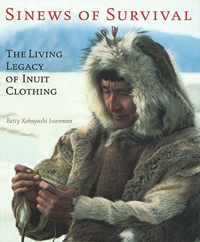 Columbia Fancy Dress Costumes (Sinews of Survival: The Living Legacy of Inuit Clothing)