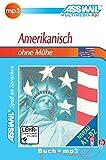 ASSiMiL Selbstlernkurs für Deutsche / Assimil Amerikanisch ohne Mühe: Lehrbuch (Niveau A1 - B2) mit mp3-CD, 165 Min. Tonaufnahmen