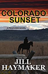 Colorado Sunset (Peakview Series Book 1)