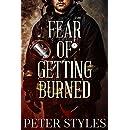 Fear of Getting Burned (Eternal Flame Book 1)