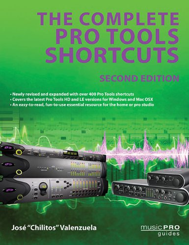 The Complete Pro Tools Shortcuts: Second Edition (Music Pro Guides) PDF ePub ebook