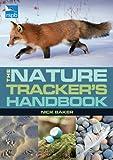 Nature Tracker's Handbook, Nick Baker, 1408151502