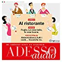 ADESSO audio - Al ristorante. 8/2015: Italienisch lernen Audio - Im Restaurant Hörbuch von  div. Gesprochen von:  div.