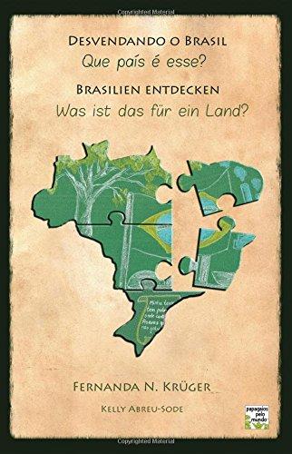 Desvendando o Brasil/Brasilien entdecken: Que país é esse?/Was ist das für ein Land?