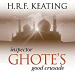 Inspector Ghote's Good Crusade | H. R. F. Keating