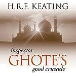 Inspector Ghote's Good Crusade | H. R. F. Keating