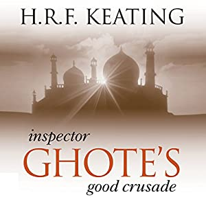 Inspector Ghote's Good Crusade Audiobook