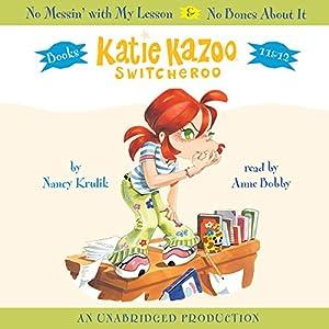 Katie Kazoo, Switcheroo: Books 11 and 12 Audiobook