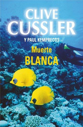 Descargar Libro Muerte Blanca Clive Cussler