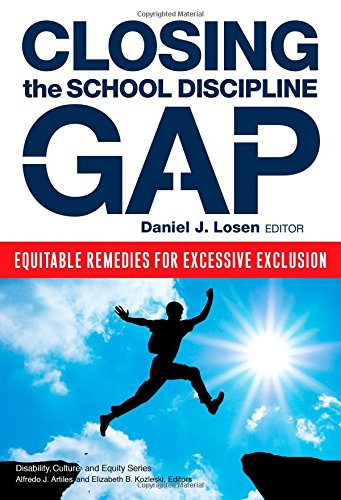 Closing The School Discipline Gap  Equitable Remedies For Excessive Exclusion  Disability  Equity  And Culture