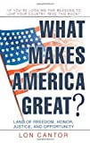 What Makes America Great?, Lon Cantor, 0595279996