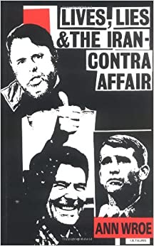 a critical view on the iran contra affair Iran-contra scandal and the reagan revolution where the iran-contra affair has stood apart is through the new heights of its hypocrisy and the new depths of both of which view the violations of the law as a kind of civil disobedience carried out for the morally superior end of.