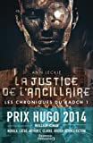 """Afficher """"Les chroniques du Radch n° 1 La justice de l'ancillaire"""""""