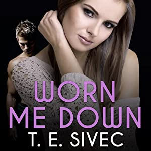 Worn Me Down Audiobook