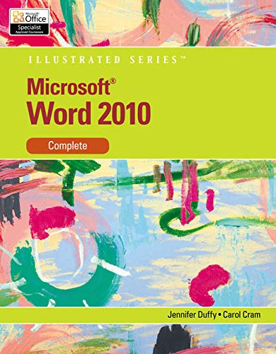 Microsoft Word 2010: Illustrated Complete (Illustrated Series: Individual Office Applications)