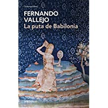 La puta de Babilonia / The Whore of Babylon (Spanish Edition)