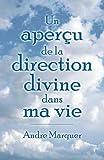 Un aperçu de la direction divine dans ma vie