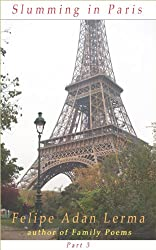 Slumming in Paris Part 3, With the Children - Boys & Girls in Paris