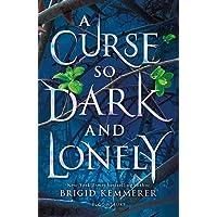 A curse so dark and lonely: Brigid Kemmerer